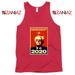 Hindsight Is Bernie Sanders 2020 Red Tank Top