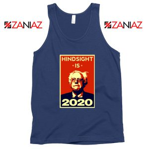 Hindsight Is Bernie Sanders 2020 Tank Top