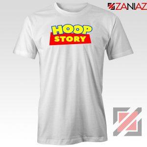 Hoop Story Funny Tshirt