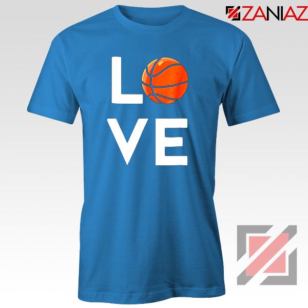 I Love Basketball Blue Tshirt
