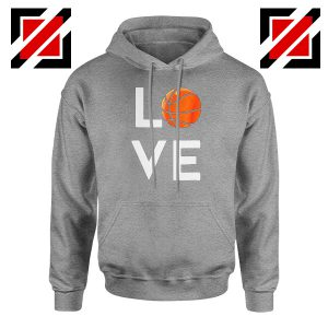 I Love Basketball Sport Grey Hoodie