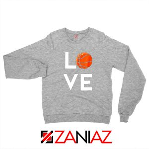 I Love Basketball Sport Grey Sweater