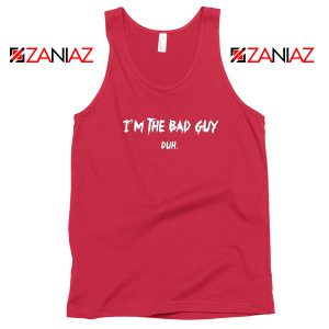 I am The Bad Guy Duh Red Tank Top