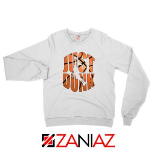 Just Dunk It Basketball Sweatshirt