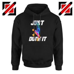 Just Dunk It Slam Dunk Hoodie