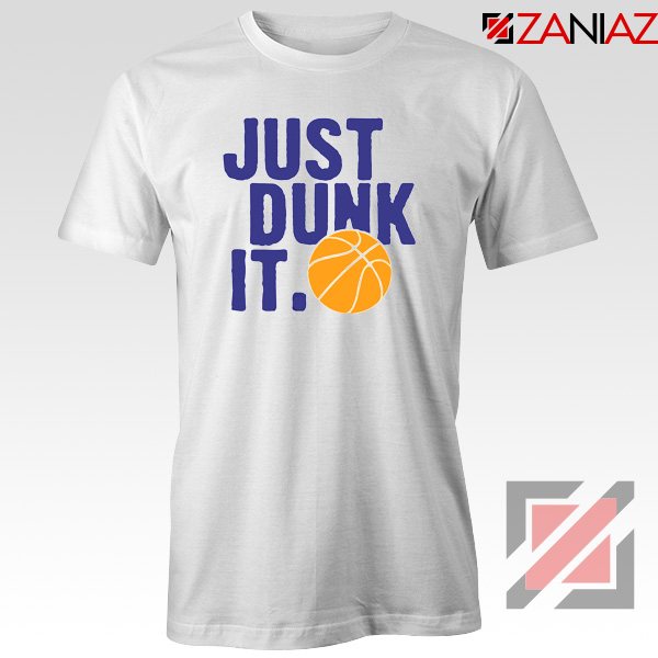 Just Dunk It Slogan Nike Parody Tshirt