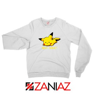 Pikachu Not Today White Sweater