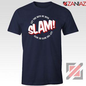 Slam Let The Boys Be Boys Navy Blue Tshirt
