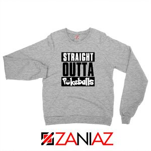 Straight Outta Pokeballs Sport Grey Sweater