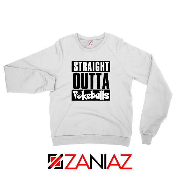 Straight Outta Pokeballs Sweater