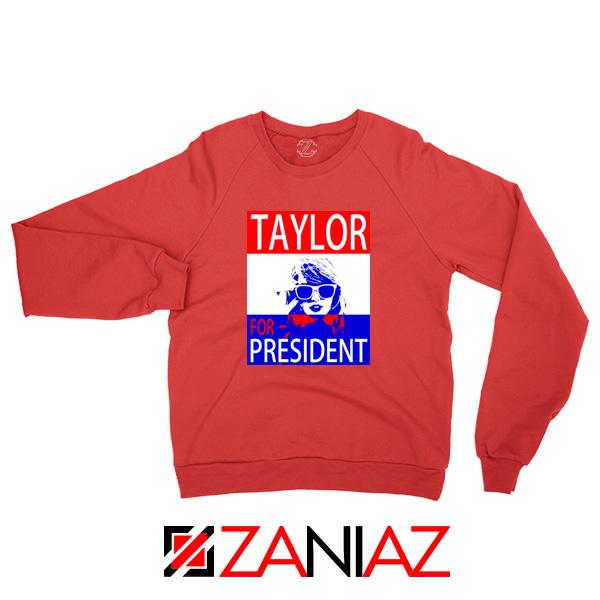 Taylor Swift For President Red Sweatshirt