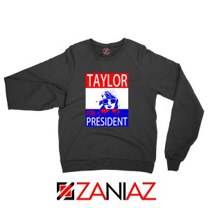 Taylor Swift For President Sweatshirt