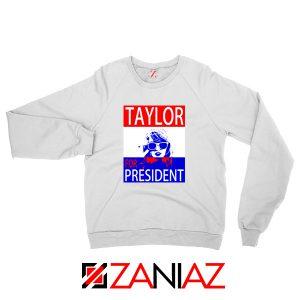 Taylor Swift For President White Sweatshirt