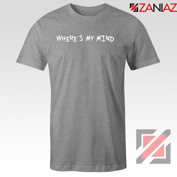 Where is My Mind Bellyache Sport Grey Tshirt