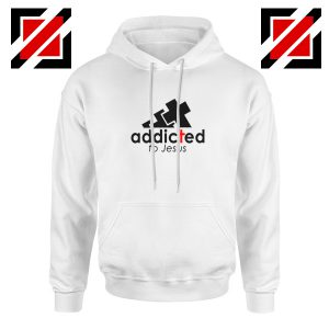 Addicted To Jesus Hoodie