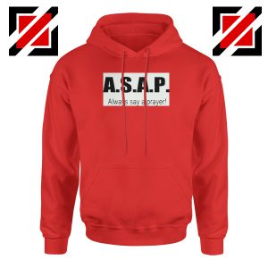 Always Say A Prayer Red Hoodie