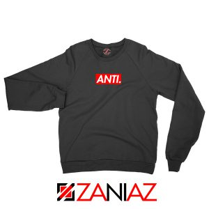 Anti Rihanna Albumn Sweater
