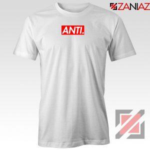 Anti Rihanna Albumn White Tshirt