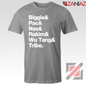 Biggie 2 Pac Nas Rakim Wu Tang Tribe Sport Grey Tshirt