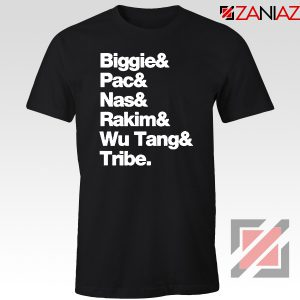 Biggie 2 Pac Nas Rakim Wu Tang Tribe Tshirt
