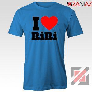Buy I Love RiRi Blue Tshirt