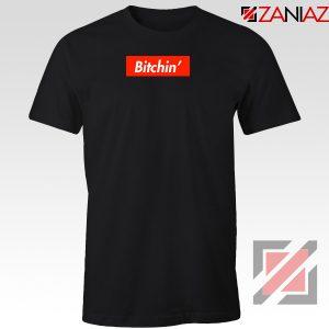 Eleven Bitchin Supreme Tshirt