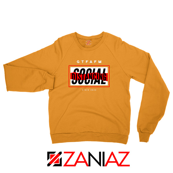 GTFAFM Coronavirus Orange Sweatshirt