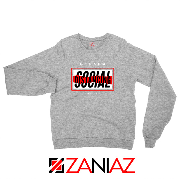 GTFAFM Coronavirus Sport Grey Sweatshirt