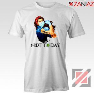 Nurse Not Today Coronavirus Tshirt