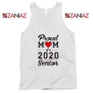 Proud Mom of a 2020 Senior Tank Top
