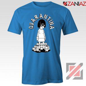 QuaranTINA Blue Tshirt