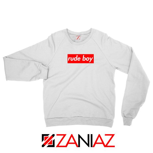 Rude Boy Rihanna Sweatshirt