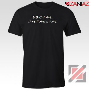 Social Distancing Friends Tshirt