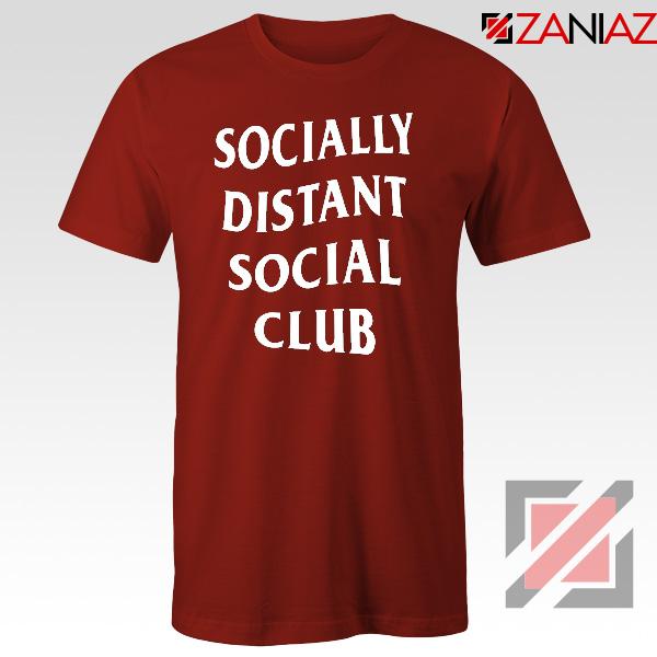 Socially Distant Social Club Red Tshirt