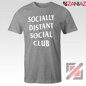 Socially Distant Social Club Sport Grey Tshirt