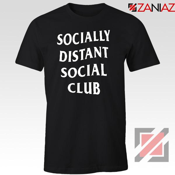 Socially Distant Social Club Tshirt