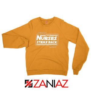 Virus The Nurses Strike Back Wars Orange Sweatshirt