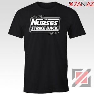 Virus The Nurses Strike Back Wars Tshirt