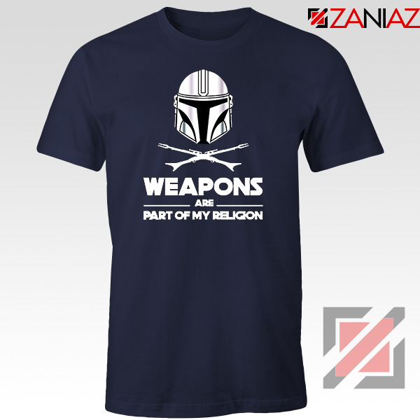 Weapons Are Part Of My Religion Mando Navy Blue Tshirt