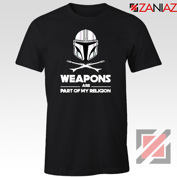 Weapons Are Part Of My Religion Mando Tshirt