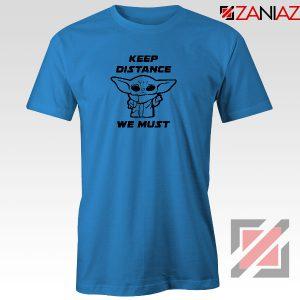 Baby Yoda Keep Distance Blue Tshirt