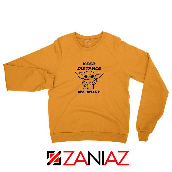 Baby Yoda Keep Distance Orange Sweatshirt