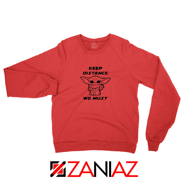 Baby Yoda Keep Distance Red Sweatshirt