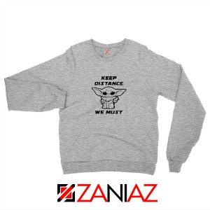 Baby Yoda Keep Distance Sport Grey Sweatshirt