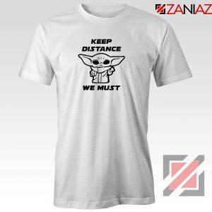 Baby Yoda Keep Distance Tshirt