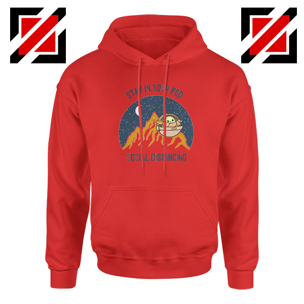 Baby Yoda Stay In Your Pod Red Hoodie