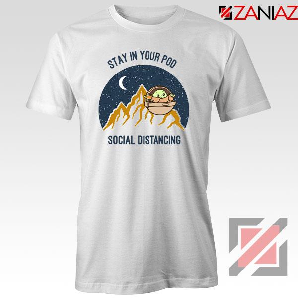 Baby Yoda Stay In Your Pod Tshirt