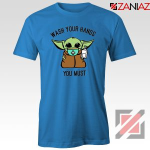 Baby Yoda Wash Your Hands Blue Tshirt