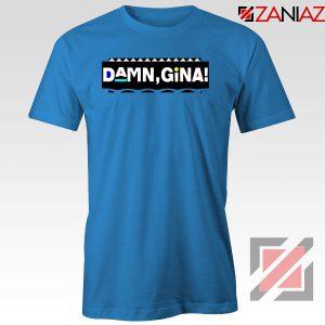 Damn Gina Martin Blue Tshirt