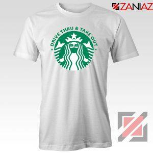 Drive Thru Take Out Coffee Tshirt